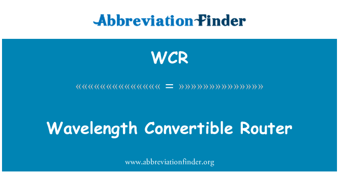 WCR: Wavelength Convertible Router