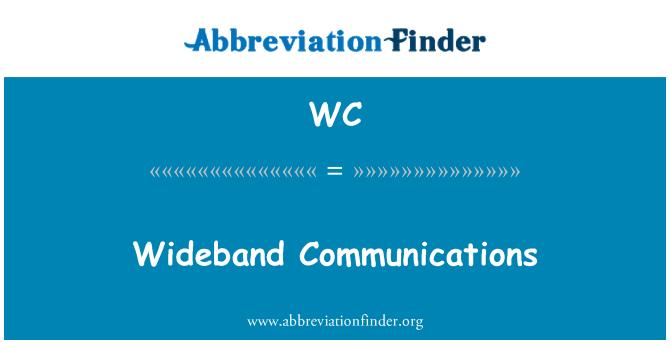 WC: Wideband Communications