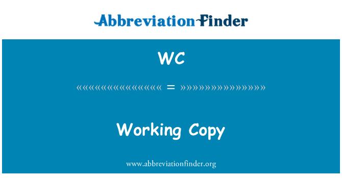 WC: Working Copy