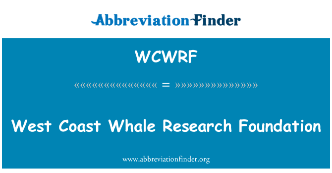 WCWRF: West Coast Whale Research Foundation