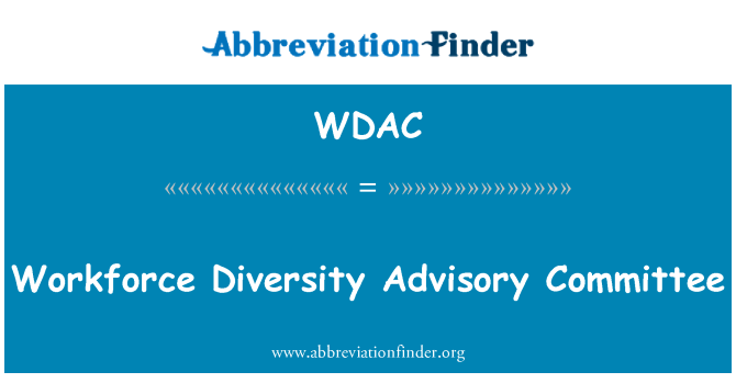 WDAC: Comité Consultivo de la diversidad de mano de obra