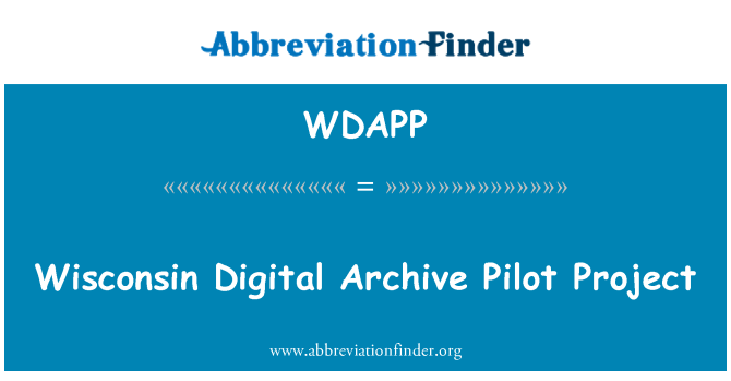 WDAPP: Wisconsin digitaalinen arkisto pilottihanke