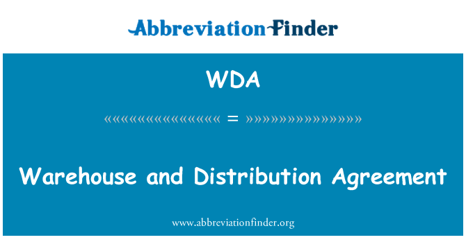 WDA: Warehouse and Distribution Agreement
