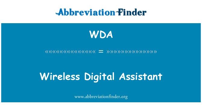 WDA: Wireless Digital Assistant
