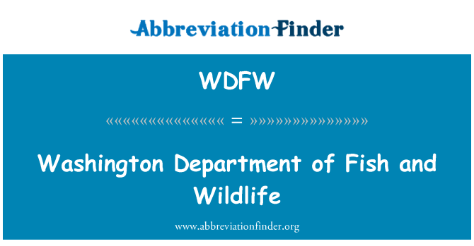WDFW: Washington Department of Fish and Wildlife