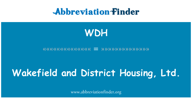 WDH: Wakefield and District Housing, Ltd.