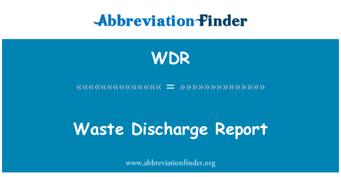 WDR: Waste Discharge Report
