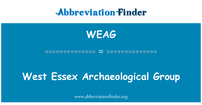 WEAG: West Essex Archaeological Group