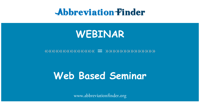 WEBINAR: Web   Based Seminar