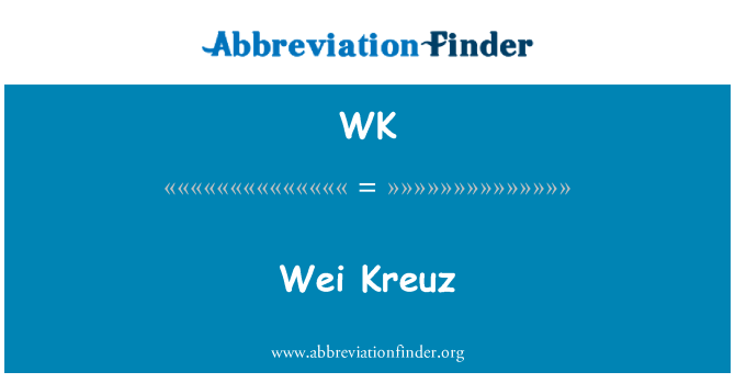 WK: 魏意见 Kreuz