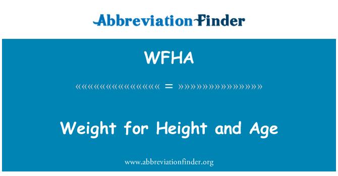 WFHA: Ağırlık yükseklik ve yaş için
