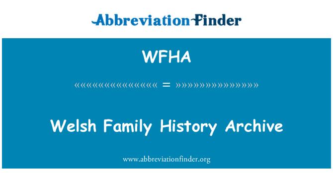 WFHA: Walesi perekonnaanamneesis Arhiiv