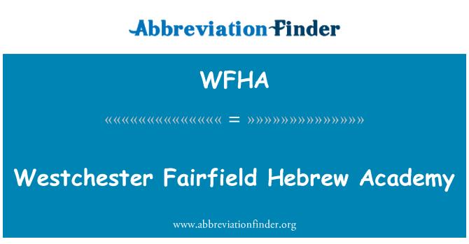 WFHA: Westchester Fairfield heebrea Akadeemia