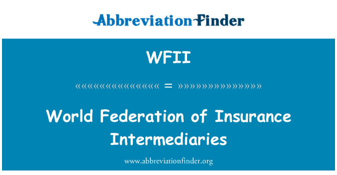 WFII: Dünya Federasyonu sigorta aracıları