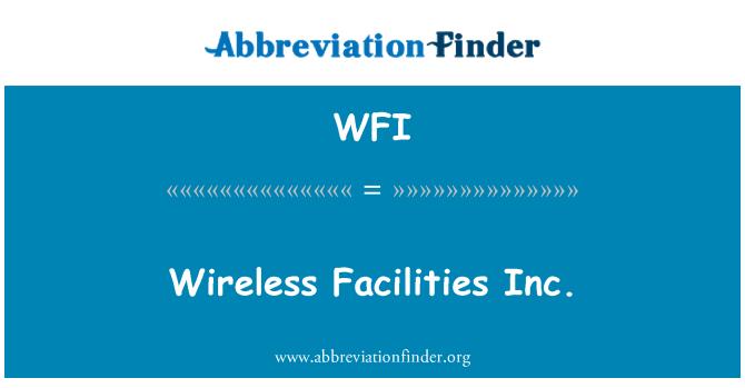 WFI: Wireless Facilities Inc.