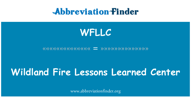 WFLLC: Wildland Fire Lessons Learned Center
