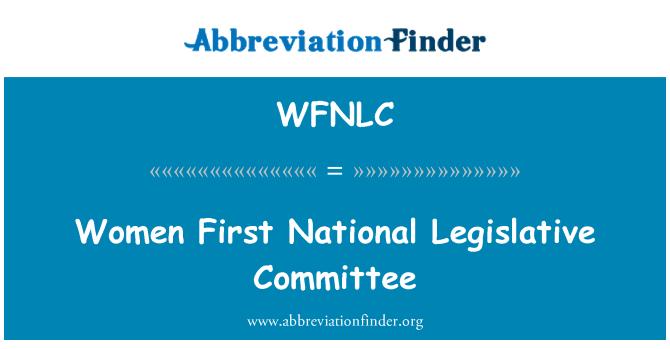 WFNLC: Women First National Legislative Committee