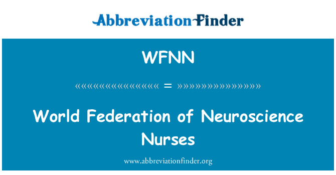 WFNN: World Federation of Neuroscience Nurses