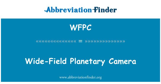 WFPC: Wide-Field Planetary Camera