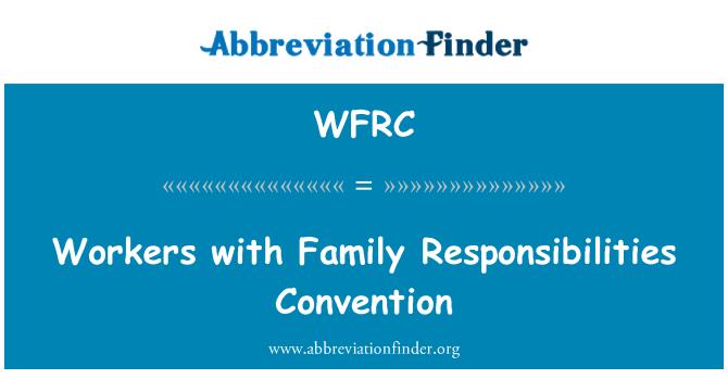 WFRC: Pekerja dengan Konvensyen keluarga tanggungjawab