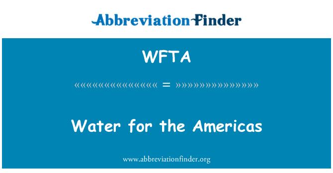 WFTA: Vesi Ameerikas