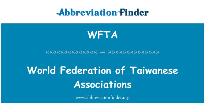 WFTA: Tayvanlı dernekler Federasyonu dünya