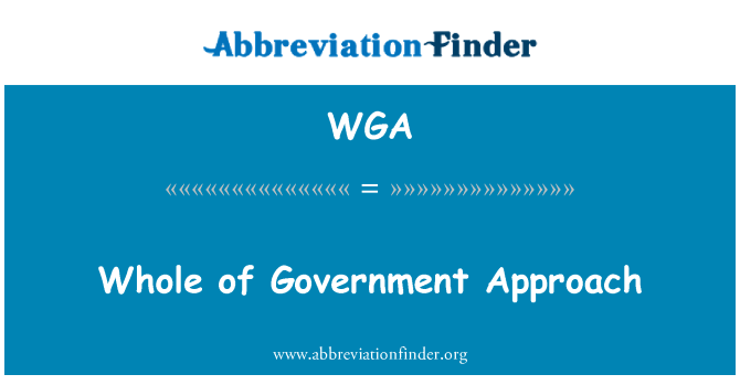 WGA: Whole of Government Approach