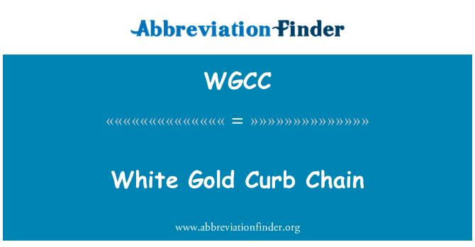 WGCC: Beyaz altın kaldırıma zinciri