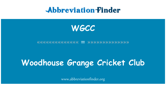WGCC: Woodhouse Grange Kriket Kulübü