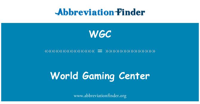 WGC: Dünya Oyun Merkezi