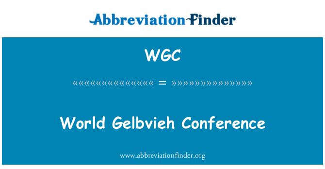 WGC: Dünya Gelbvieh Konferansı