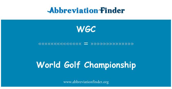 WGC: Maailma Golf meistrivõistlused