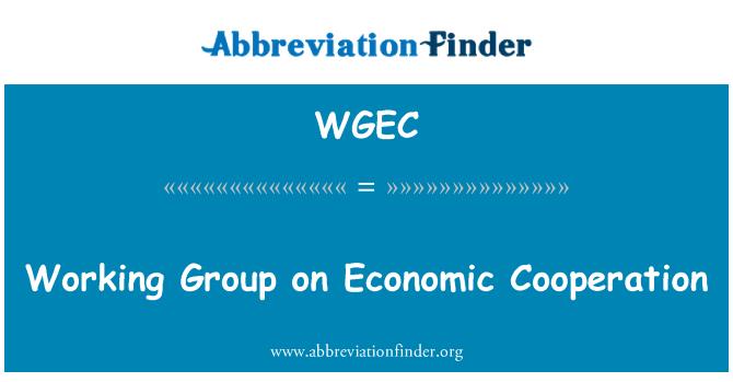 WGEC: Ekonomik İşbirliği çalışma grubu