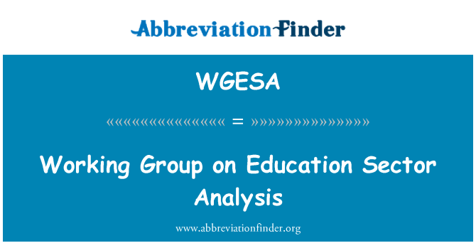 WGESA: Working Group on Education Sector Analysis