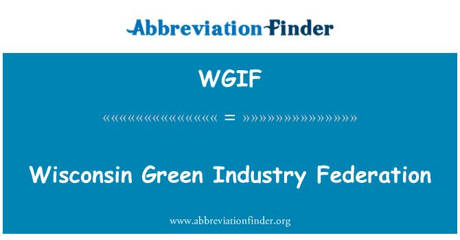 WGIF: 威斯康星州的绿色工业联合会