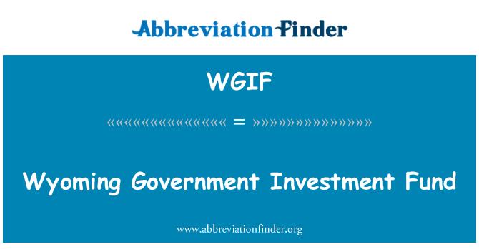 WGIF: 怀俄明州政府投资基金