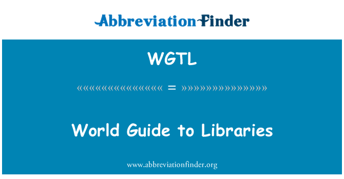 WGTL: World Guide to Libraries