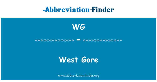 WG: West Gore