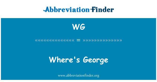 WG: Where's George