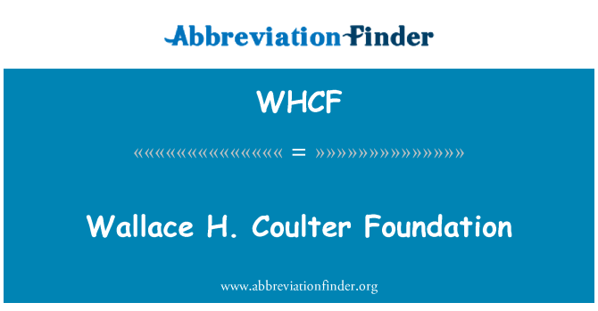 WHCF: Wallace H. Coulter Foundation