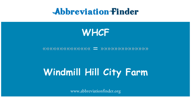 WHCF: Windmill Hill City Farm