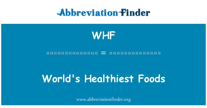 WHF: World's Healthiest Foods