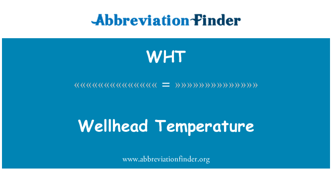 WHT: Wellhead temperatuuri