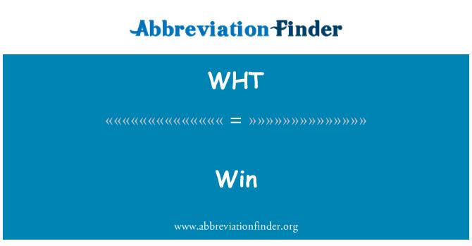 WHT: 赢得