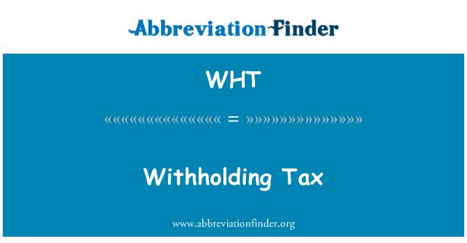 WHT: Retención de impuestos