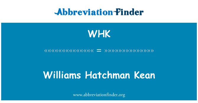 WHK: Williams Hatchman Kean
