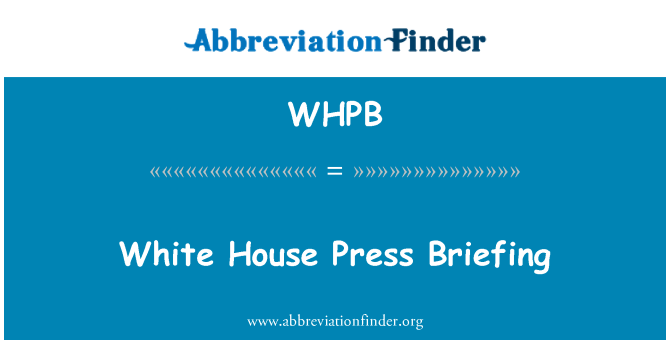 WHPB: White House Press Briefing