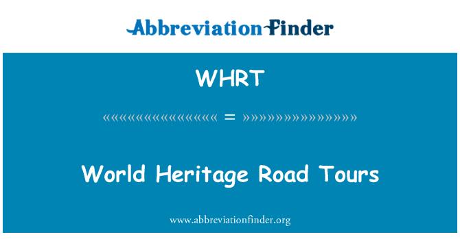 WHRT: Dünya Mirası yol turlar