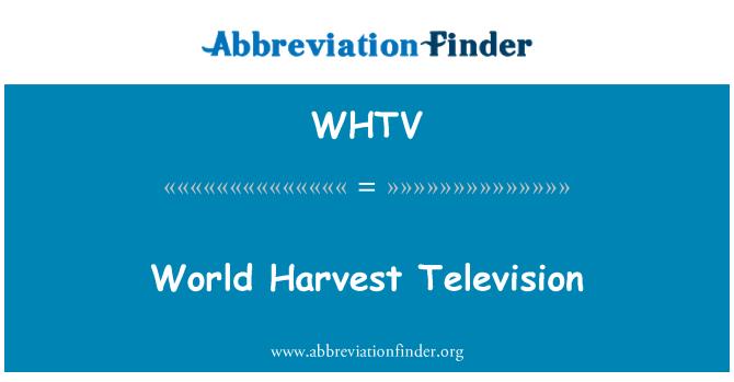 WHTV: 世界收获电视