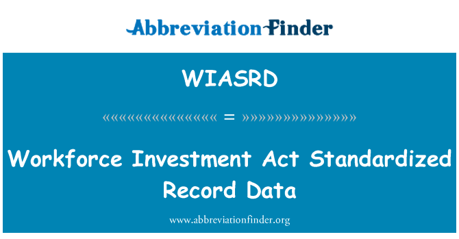 WIASRD: Workforce Investment Act Standardized Record Data